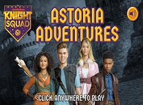 Knight Squad Aventuri Astoria